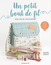 Sabine Benoit - Un petit bout de fil - Atelier de couturière.