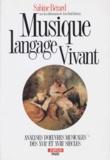Sabine Bérard - Musique langage vivant - Analyse d'oeuvres musicales des 17e et 18e siècles.