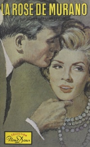 Sabine Bernard-Derosne - La rose de Murano.