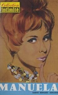 Sabine Bernard-Derosne - Manuela.
