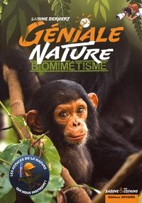 Sabine Bernert - Biomimétisme - Les astuces de la nature qui nous inspirent !.