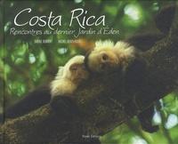 Sabine Bernert et Michel Denis-Huot - Costa-Rica - Rencontres au dernier jardin d'Eden.