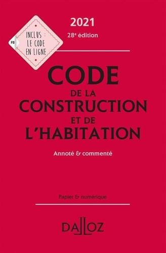 Sabine Bertolaso et Alice Fuchs-Cessot - Code de la construction et de l'habitation - Annoté et commenté.