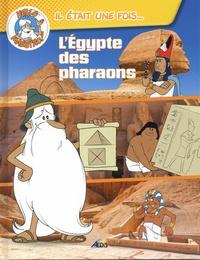 Sabine Boccador - L'Egypte des pharaons.
