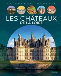 Sabine Boccador - Les Châteaux de la Loire.