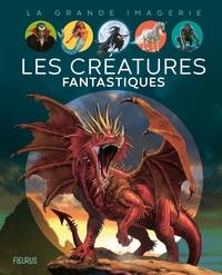 Sabine Boccador et Franco Tempesta - Les créatures fantastiques.