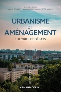 Sabine Bognon et Marion Magnan - Urbanisme et aménagement - Théories et débats.