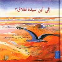 Sabine Bouhouch Le Doze - Où vas-tu Madame cigogne ? - Edition en arabe.