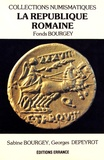 Sabine Bourgey et Georges Depeyrot - La République romaine - Fonds Bourgey.