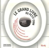 Sabine Bourgey et Alain Schneider - Le grand livre du petit coin.