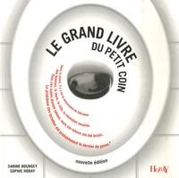 Sabine Bourgey - Le grand livre du petit coin.