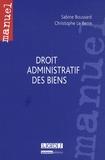 Sabine Boussard et Christophe Le Berre - Droit administratif des biens.