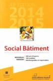 Sabine Carty et Olivier Castell - Social Bâtiment 2014-2015.