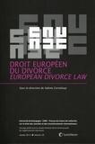 Sabine Corneloup - Droit européen du divorce.