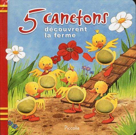 Sabine Cuno - 5 canetons découvrent la ferme.