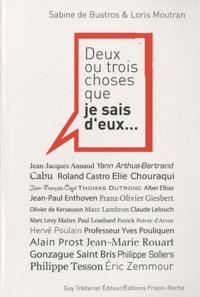Sabine de Bustros et Loris Moutran - Deux ou trois choses que je sais d'eux ....