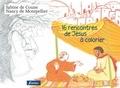 Sabine de Coune et Nancy de Montpellier - 16 Rencontres de Jésus à colorier.