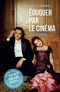 Sabine de La Moissonnière - Eduquer par le cinéma - Films récents.