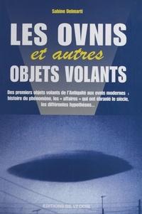 Sabine Delmarti - Les ovnis et autres objets volants.