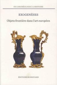 Exogenèses - Objets frontière dans lart européen XVIe-XXe siècles.pdf