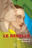 Sabine du Faÿ - Schram et Harrison  : Le rebelle - Série de science-fiction jeunesse.