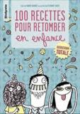 Sabine Duhamel - 100 recettes pour retomber en enfance.