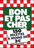Sabine Duhamel - Bon et pas cher - 150 recettes à moins de 3 euros.
