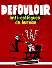 Sabine Duhamel - Défouloir anti-collègues de bureau.