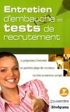 Sabine Duhamel - Entretien d'embauche et tests de recrutement.