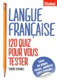 Sabine Duhamel - Langue française : 120 quiz pour vous tester.