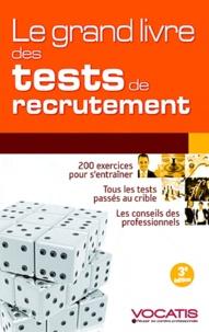 Sabine Duhamel et Pascaline Roi - Le grand livre des tests de recrutement.