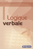 Sabine Duhamel et Marie-Lorène Giniès - Logique verbale.
