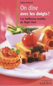 On dîne avec les doigts! - Les meilleures recettes du finger food.pdf