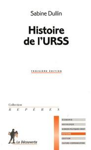 Sabine Dullin - Histoire de l'URSS.