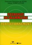 Sabine Dupré La Tour et Geneviève-Dominique de Salins - Exercices de grammaire - Perfectionnement.