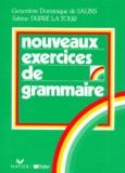 Sabine Dupré La Tour et Geneviève-Dominique de Salins - Nouveaux exercices de grammaire.