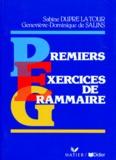 Sabine Dupré La Tour et Geneviève-Dominique de Salins - Premiers exercices de grammaire.