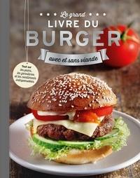 Sabine Durdel-Hoffmann et Elke Essmann - Le grand livre du burger - Avec et sans viande.