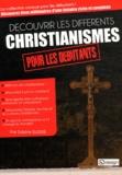 Sabine Elissée - Découvrir les différents christianismes pour les débutants.