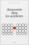 Sabine Erbès-Seguin - Démocratie dans les syndicats.