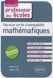 Sabine Evrard et Virginie Le Men - L'épreuves écrite d'admissibilité mathématiques.