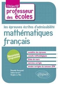 Sabine Evrard et Virginie Le Men - Les épreuves écrites d'admissibilité Mathématiques  Français - CRPE nouveau programme.