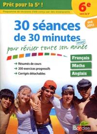 30 séances de 30 minutes maxi pour réviser toute son année - Prêt pour la 5e!.pdf