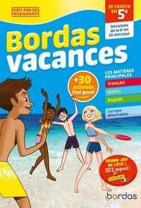 Sabine Fayon et Cédric Bertone - Bordas vacances - je rentre en 5e.