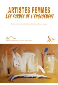 Sabine Forero Mendoza et Pascale Peyraga - Artistes femmes - Les formes de l'engagement.