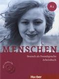 Sabine Glas-Peters et Angela Pude - Menschen A1 - Deutsch als Fremdsprache - Arbeitsbuch. 2 CD audio