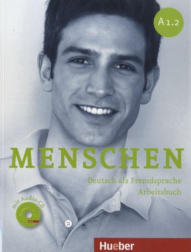 Sabine Glas-Peters et Angela Pude - Menschen - A1.2, Deutsch als Fremdsprache Arbeitsbuch. 1 CD audio