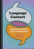 Sabine Gorovitz et Isabella Mozzillo - Language Contact - Mobility, Borders and Urbanization.