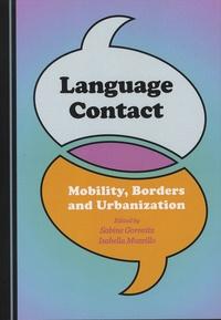 Sabine Gorovitz et Isabella Mozzillo - Language Contact - Mobility, Borders and Urbanization.