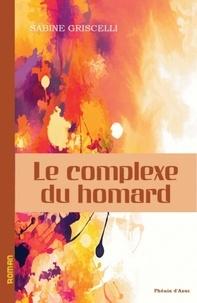 Sabine Griscelli - Le complexe du homard.